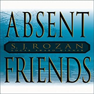 Absent Friends | [S. J. Rozan]
