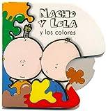 Nacho y Lola y Los Colores (Spanish Edition)