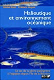 Halieutique et environnement ocanique (French Edition)