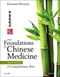 The Foundations of Chinese Medicine:...