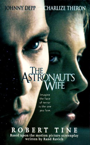 The Astronaut's Wife, Robert Tine, Rand Ravich