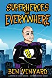 img - for Superheroes Are Everywhere book / textbook / text book