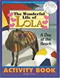 The Wonderful Life of Lola: A Day at the Beach