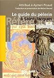 echange, troc Michel Record - Le guide du pèlerin : Codex de Saint-Jacques-de-Compostelle attribué à Aymeri Picaud (XIIe siècle)
