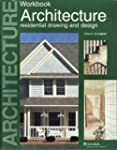 Architecture: Residential Drawing and...