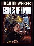 Echoes of Honor (Honor Harrington Book 8) (English Edition)