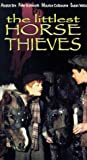 The Littlest Horse Thieves [VHS]