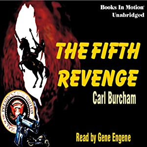 The Fifth Revenge | [Carl Burcham]
