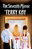 The Seventh Mirror (088146452X) by Terry Kay