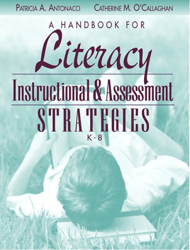 A Handbook for Literacy Instructional and Assessment...