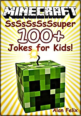 100+: Funny clean Minecraft jokes and memes for Kids. (minecraft memes
