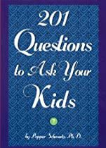 201 Questions to Ask Your Kids / 201 Questions to Ask Your Parents
