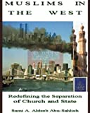 img - for Muslims in the West: Redefining the Separation of Church & State book / textbook / text book