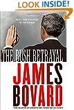 The Bush Betrayal