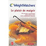 Le Plaisir de maigrirpar Weight Watchers