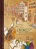 Endres, der Kaufmannssohn - Vom Leben in einer mittelalterlichen Hansestadt
