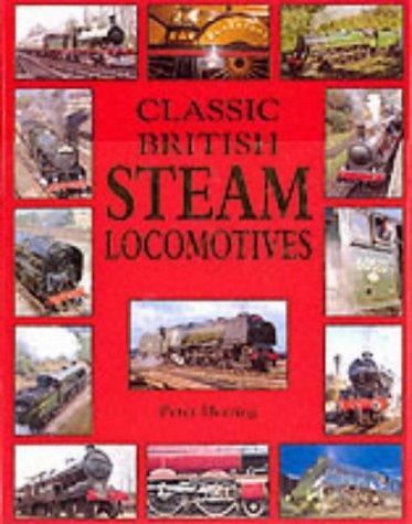 Classic British Steam Locomotives (Classic British transport)