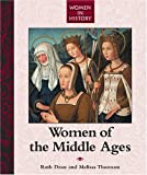 Women in History - Women of the Middle Ages