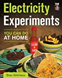 Electricity Experiments You Can Do At Home