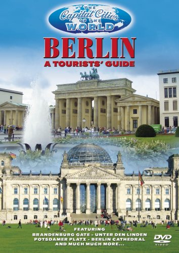 The Capital Cities Of The World - Berlin A Tourists' Guide [DVD]
