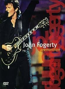 John Fogerty : Premonition