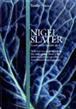 Nigel Slater Tender: Volume I, A cook and his vegetable patch
