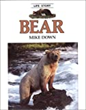 img - for Bear (Life Story) book / textbook / text book