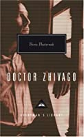 Doctor Zhivago (Everyman&#39;s Library)