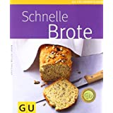 Schnelle Brote plus Backform: Kchenratgeber Schnelle Brote plus Original Kaiser Backform (GU Buch plus)von &#34;Kristiane Mller-Urban&#34;
