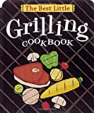 The Best Little Grilling Cookbook (Best Little Cookbooks) (0890879621) by Adler, Karen