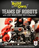 img - for Build Your Own Teams of Robots with LEGO  Mindstorms  NXT and Bluetooth  book / textbook / text book
