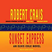Sunset Express: An Elvis Cole - Joe Pike Novel, Book 6 | Robert Crais