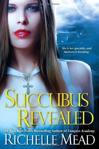 Succubus Revealed (Georgina Kincaid #6)