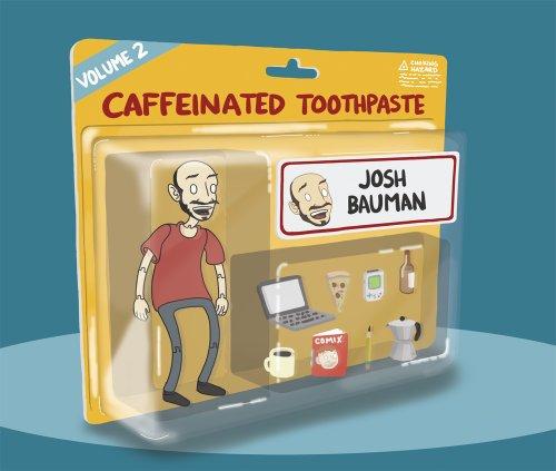 Caffeinated Toothpaste: Volume 2