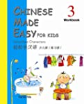 Chinese Made Easy for Kids (Workbook...