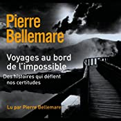 Voyages au bord de l'impossible 2 | Pierre Bellemare, Jean-Marc Epinoux
