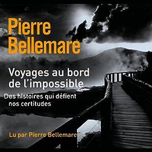Voyages au bord de l'impossible 2 | Livre audio