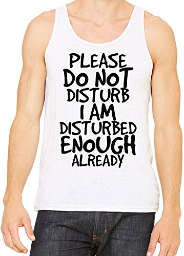 Do Not Disturb Disturbed Enough Funny Slogan Canotta Uomini Donne XX-Large
