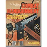 Combat Handgunnery-Ist ed.by Jack Lewis