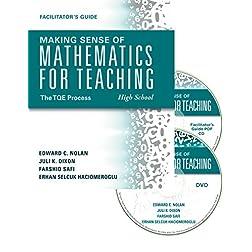 Making Sense of Mathematics for Teaching High School: The TQE Process (DVD/Facilitator's Guide/Paperback) -guide...