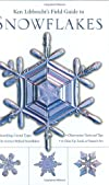 Ken Libbrecht&#39;s Field Guide to Snowflakes