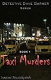 Taxi Murders (Detective Dave Garner Book 1)