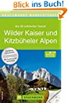 Bruckmanns Wanderführer Wilder Kaiser...
