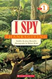 I Spy Thanksgiving (Scholastic Readers: I Spy)