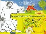 echange, troc Sabine de Coune, Nancy de Montpellier - Les paraboles de Jésus à colorier