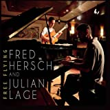 Fred Hersch And Julian Lage Free Flying