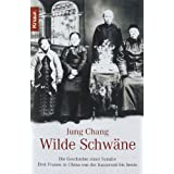 """Wilde Schw�nevon """"Jung Chang"""""""