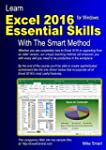 Learn Excel 2016 Essential Skills wit...