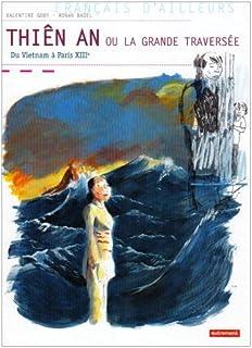 Thiên An ou la grande traversée : du Vietnam à Paris 13ème