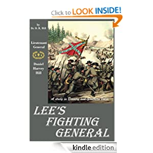 Lee's Fighting General (A Study in Bravery and Southern Valor)
